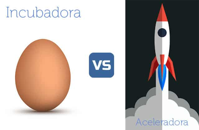 ¿Cuáles son las diferencias entre una incubadora y una aceleradora?
