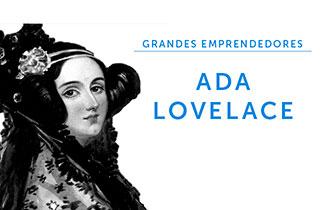 Grandes emprendedores: Ada Lovelace