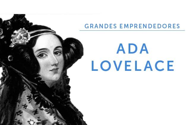 20-02-18 Grandes emprendedores - ADA LOVELACE