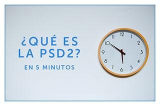 ¿Qué es la PSD2? La revolución de las fintech.