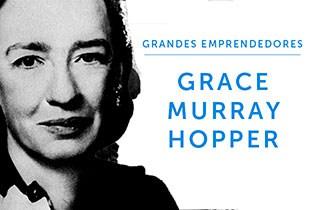 Grandes emprendedores: Grace Murray Hopper
