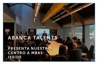 ABANCA talents presenta nuestro centro a MBAs de IESIDE