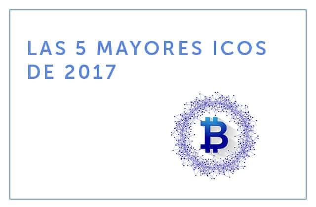 19-04-18 Las 5 mayores ICO de 2017