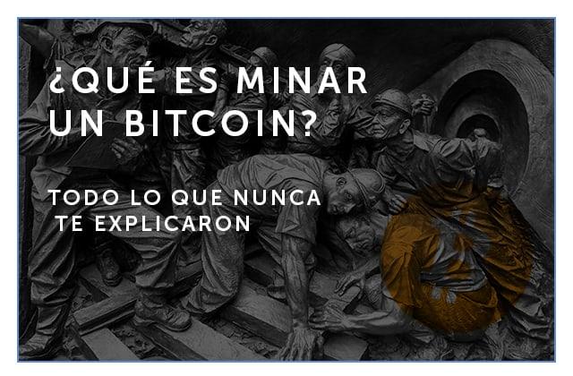 10-5-18 Que es minar un bitcoin