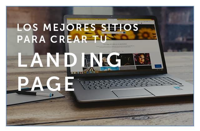 Los mejores sitios para crear una landing page para tu Startup