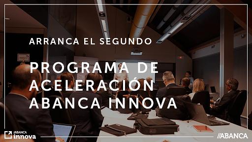 ABANCA pone en marcha el 2º Programa de Aceleración ABANCA Innova para start-ups tecnológicas
