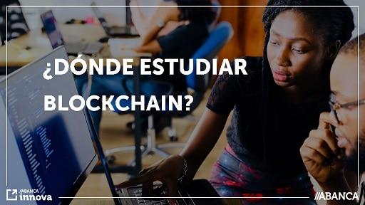 ¿Dónde estudiar blockchain?