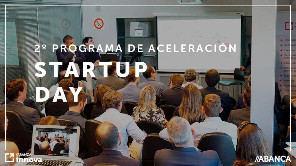 Startup Day 2º Programa de aceleración ABANCA innova