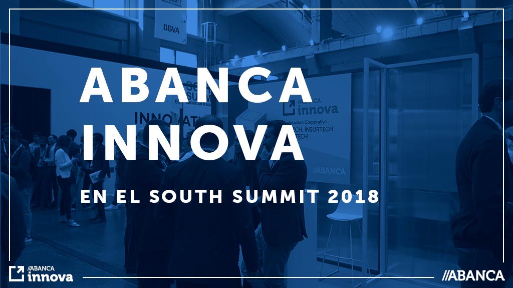 Abanca innova participó en el South Summit 2018