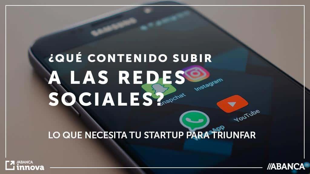 Que contenido subir a redes sociales startup