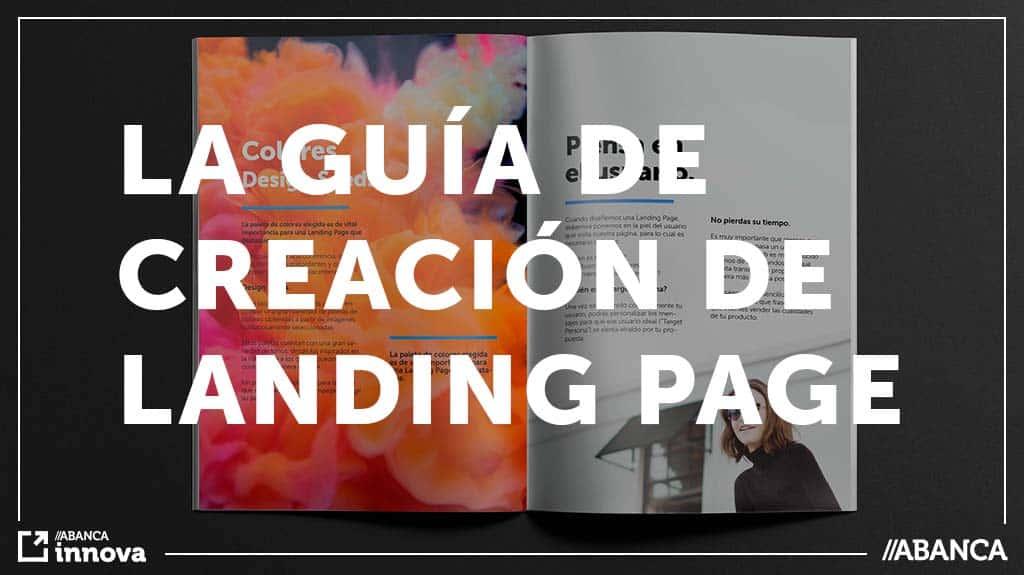 Presentamos: La guía de creación de Landing Pages para startups