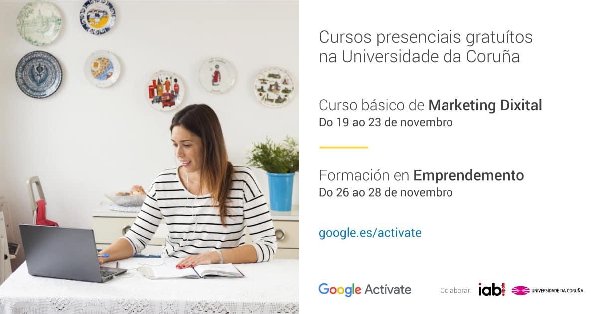 Fórmate Gratis en Márketing digital con Google Actívate Coruña
