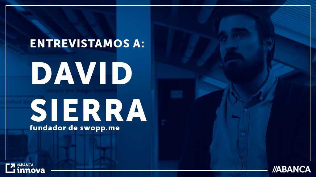 15-1-19 Entrevista a David Sierra fundador de swopp.me