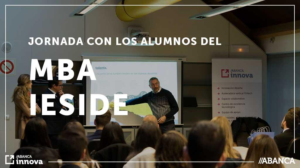 Los estudiantes del MBA de IESIDE visitan ABANCA innova de la mano de talents.