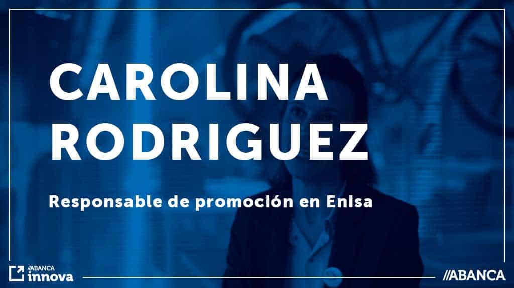 Entrevista a Carolina Rodríguez, Responsable de promoción de Enisa