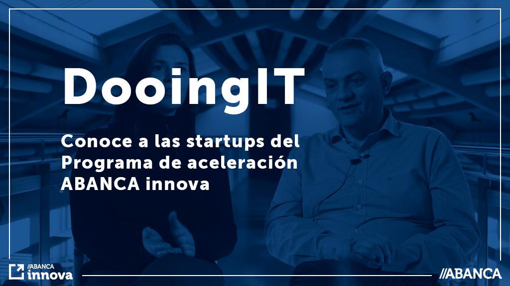Conoce a las startups del programa de aceleración: DooingIT