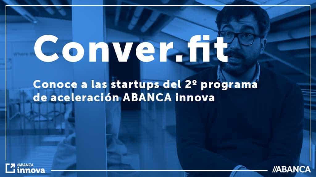 23-5-19 Conoce-a-las-startups-del-2º-programa-de-aceleracion-converfit