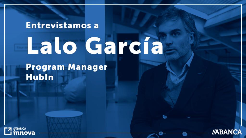 Entrevistamos a Lalo García, miembro fundador de HubIN