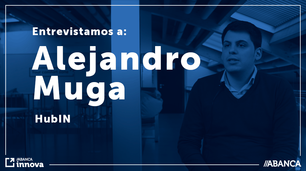 Entrevistamos a Alejandro Muga, de HubIN