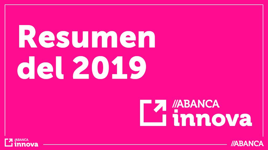 ABANCA innova en 2019 – Resumen del año
