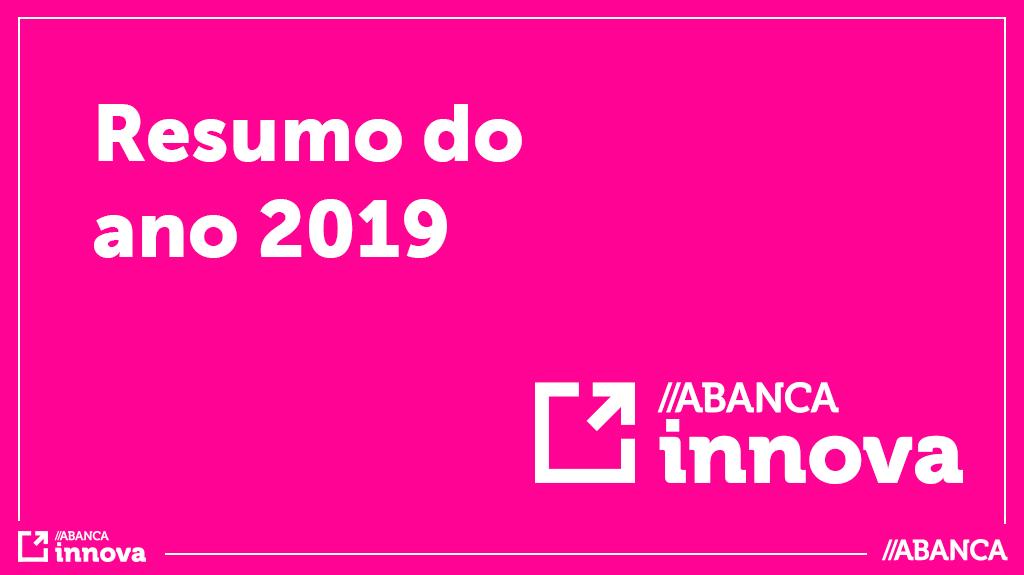 ABANCA innova em 2019 – Resumo do ano