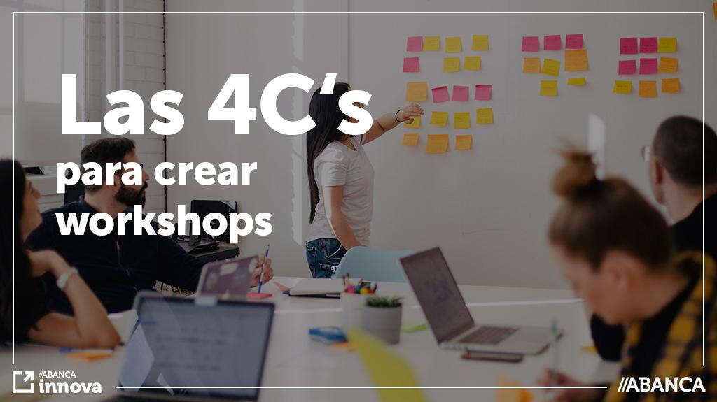 El framework de las 4C para construir workshops exitosos