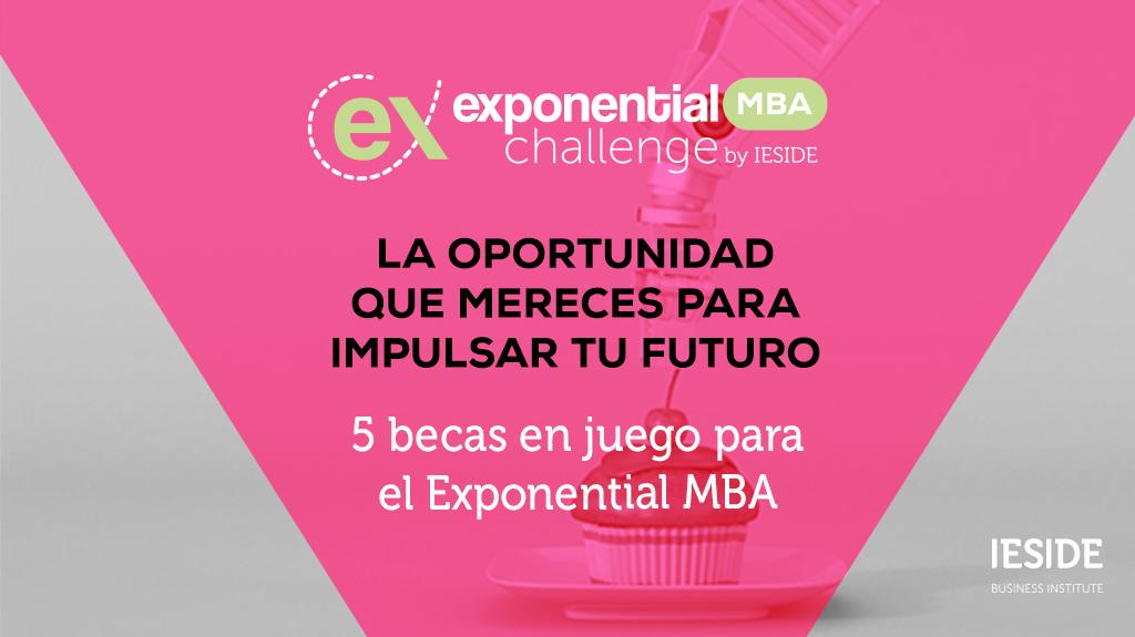 Consigue una de las 5 becas para el Exponential MBA de IESIDE