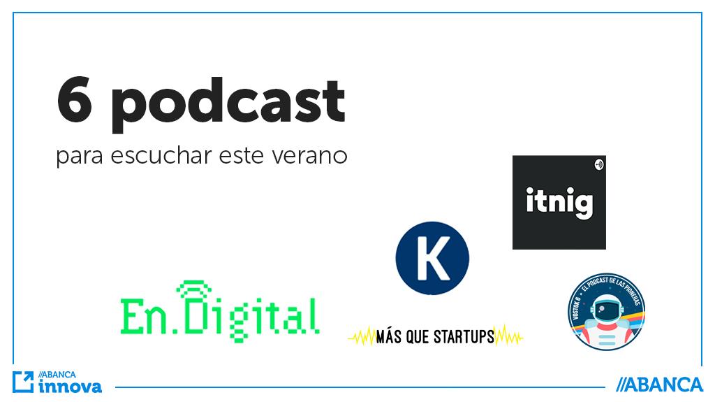 6 podcast que deberías escuchar este verano